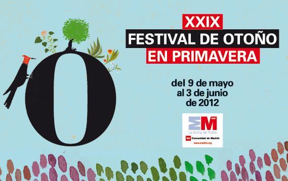 Entradas xxix festival de oto o en primavera en los Teatros del canal entradas