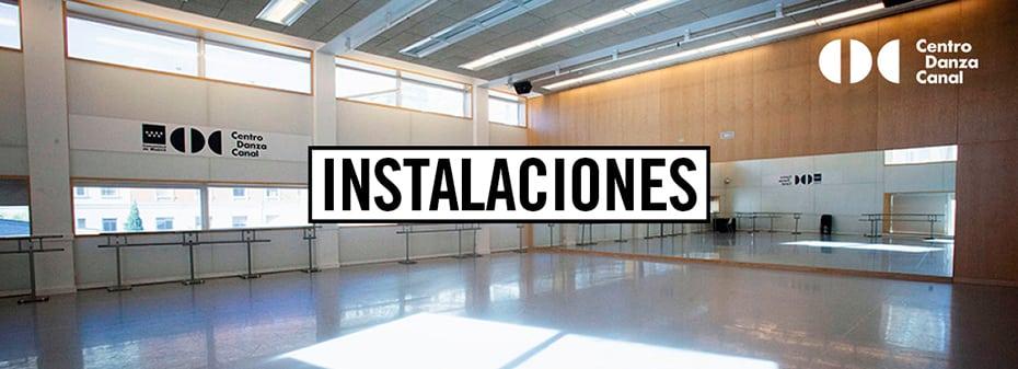 instalaciones centro danza canal